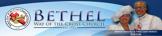 Bethel Way Of The Cross Church Of Christ, Inc