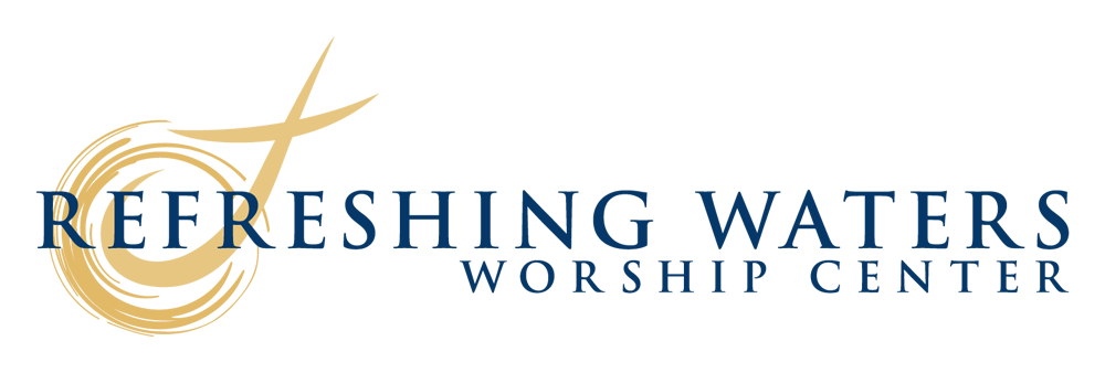 Refreshing Waters Worship Center