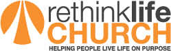 ReThink Life Church