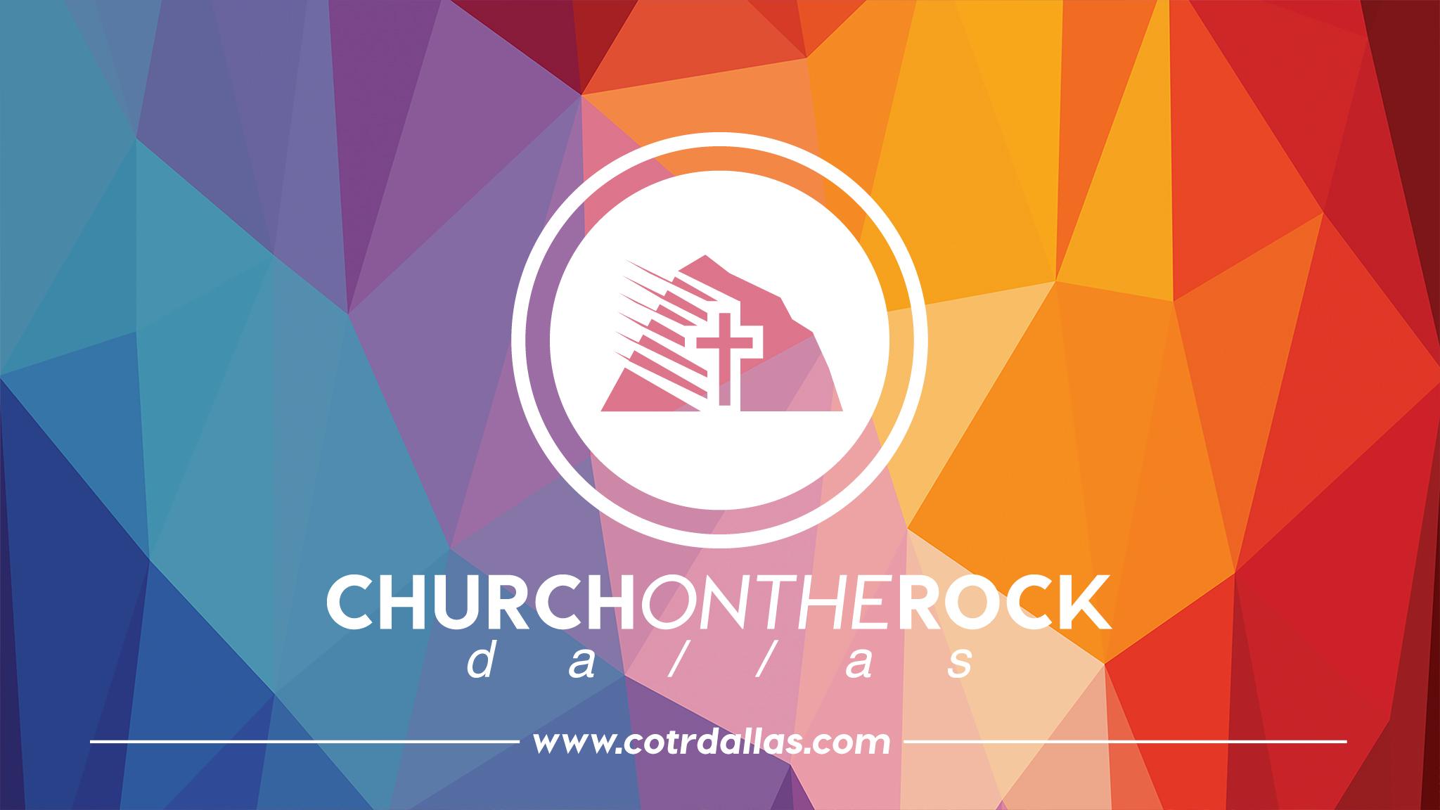 Church On The Rock - Dallas