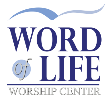 Word of Life Worship Center